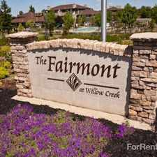 Rental info for Fairmont at Willow Creek, The