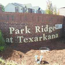 Rental info for Park Ridge at Texarkana