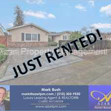 Rental info for Azari PM - Amazingly Beautiful 3 bedroom 3 Bath Home Great Schools!!! in the San Jose area